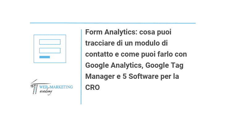 Form Analytics what you can track about a contact form and how you can do it with Google Analytics, Google Tag Manager and 5 Software lite